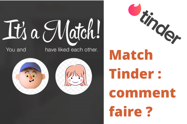 Match Tinder : comment lutter contre le pas de match Tinder ?